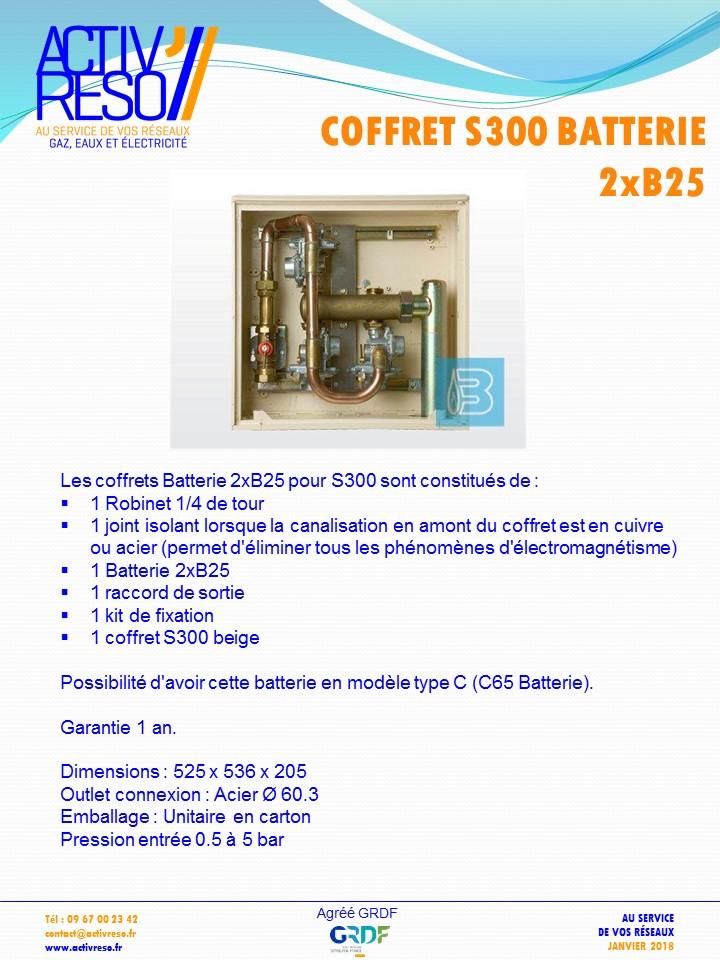 coffret gaz S300 batterie 2xB25 - activreso