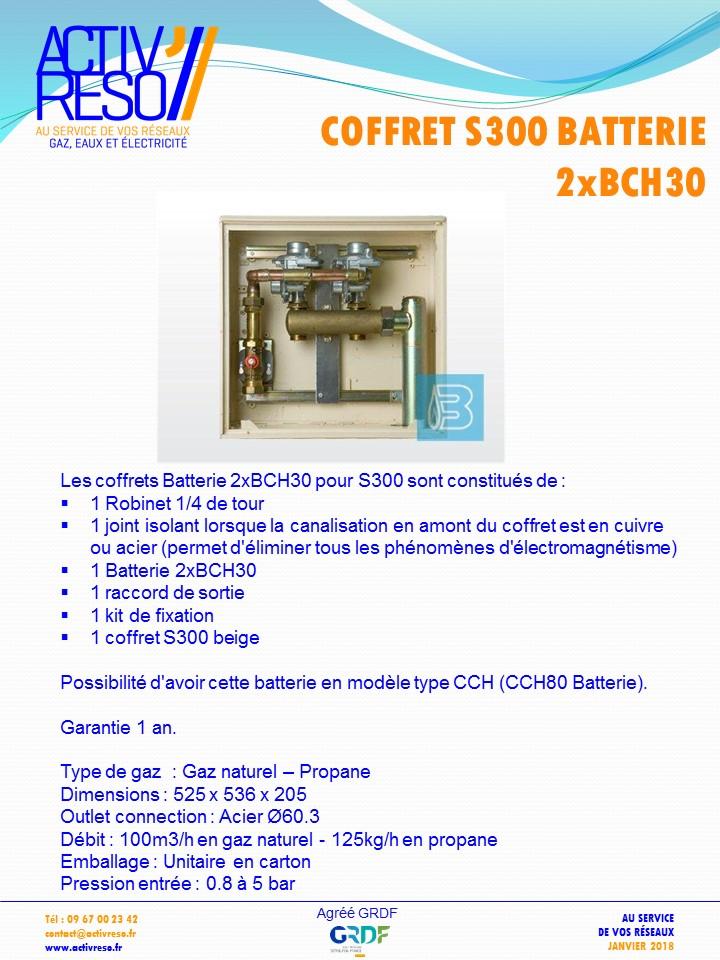 coffret gaz S300 batterie 2xBCH30 - activreso