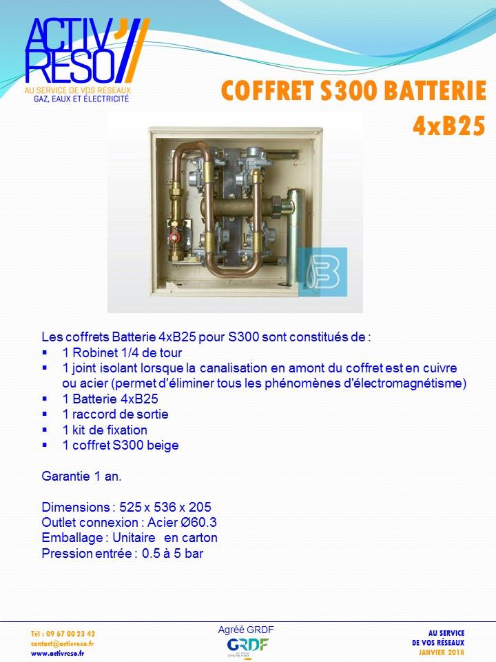coffret gaz S300 batteries 4xB25 -activreso