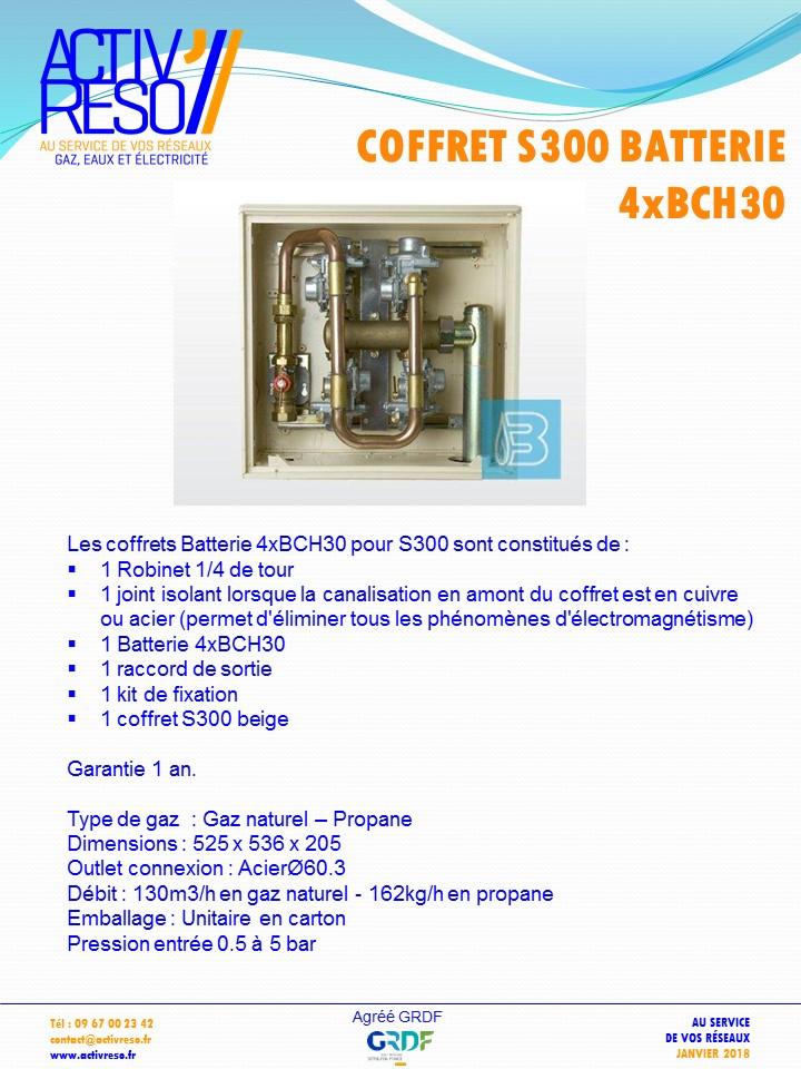 coffret gaz S300 batteries 4xBCH30 -activreso